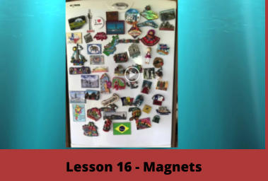 Lesson 16 - Magnets
