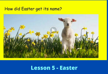 Lesson 5 - Easter