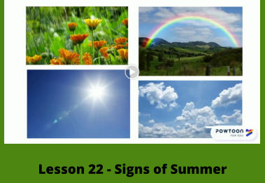 Lesson 22 - Signs of Summer