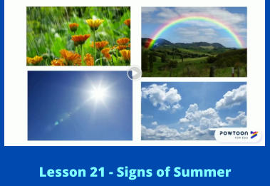 Lesson 21 - Signs of Summer