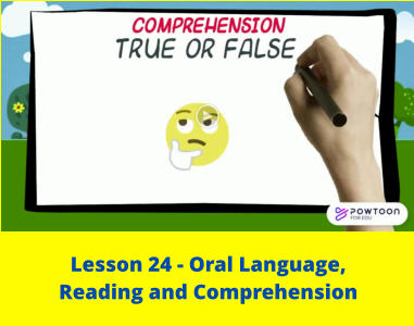 Lesson 24 - Oral Language,  Reading and Comprehension